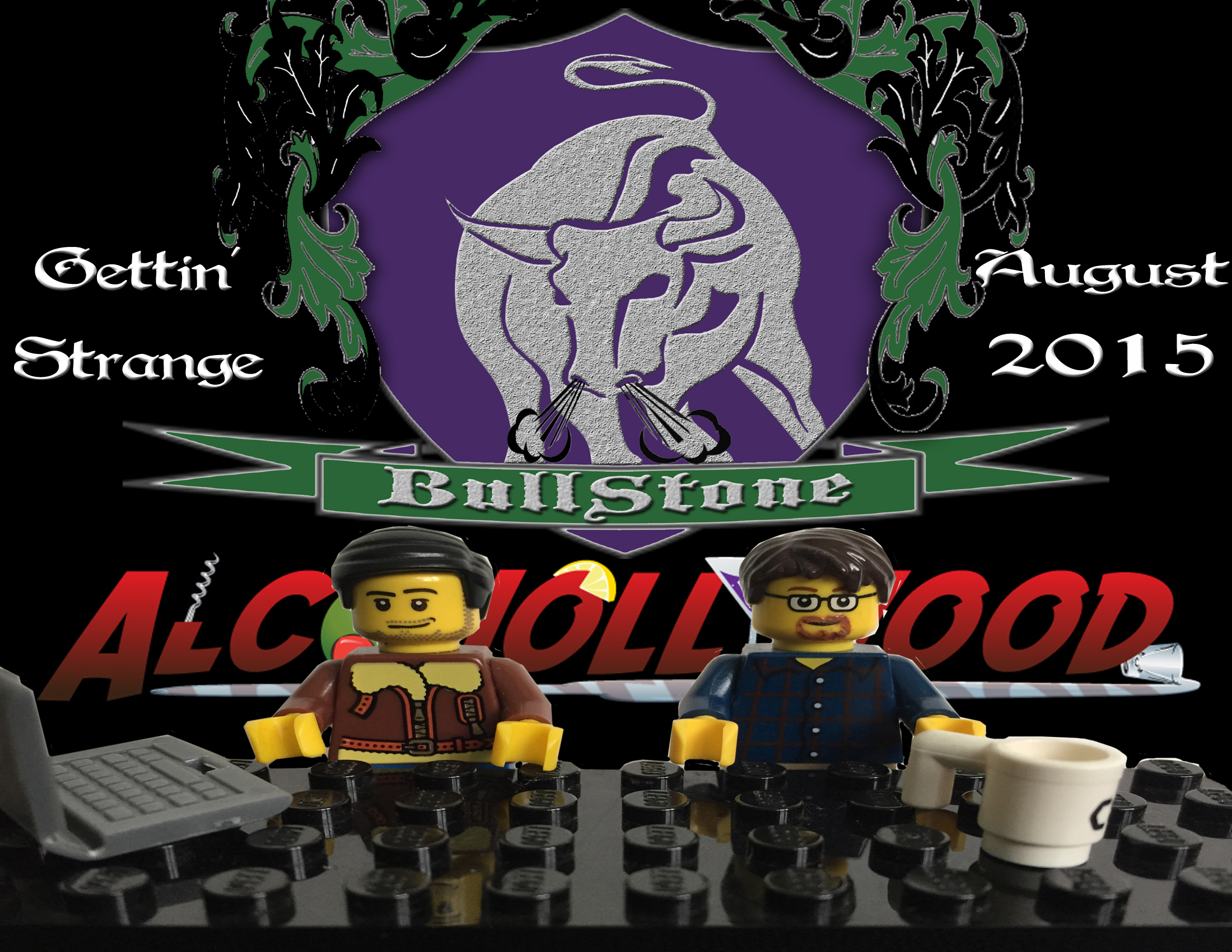 BullStone 8: Gettin' Strange with Alcohollywood, August 2015