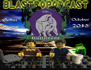 BullStone 10: Blastropodcast