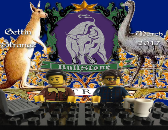 BullStone 25: Gettin' Strange plus BullPhone, March 2017