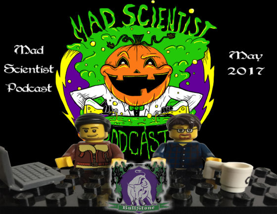BullStone 27: Mad Scientist Podcast, May 2017