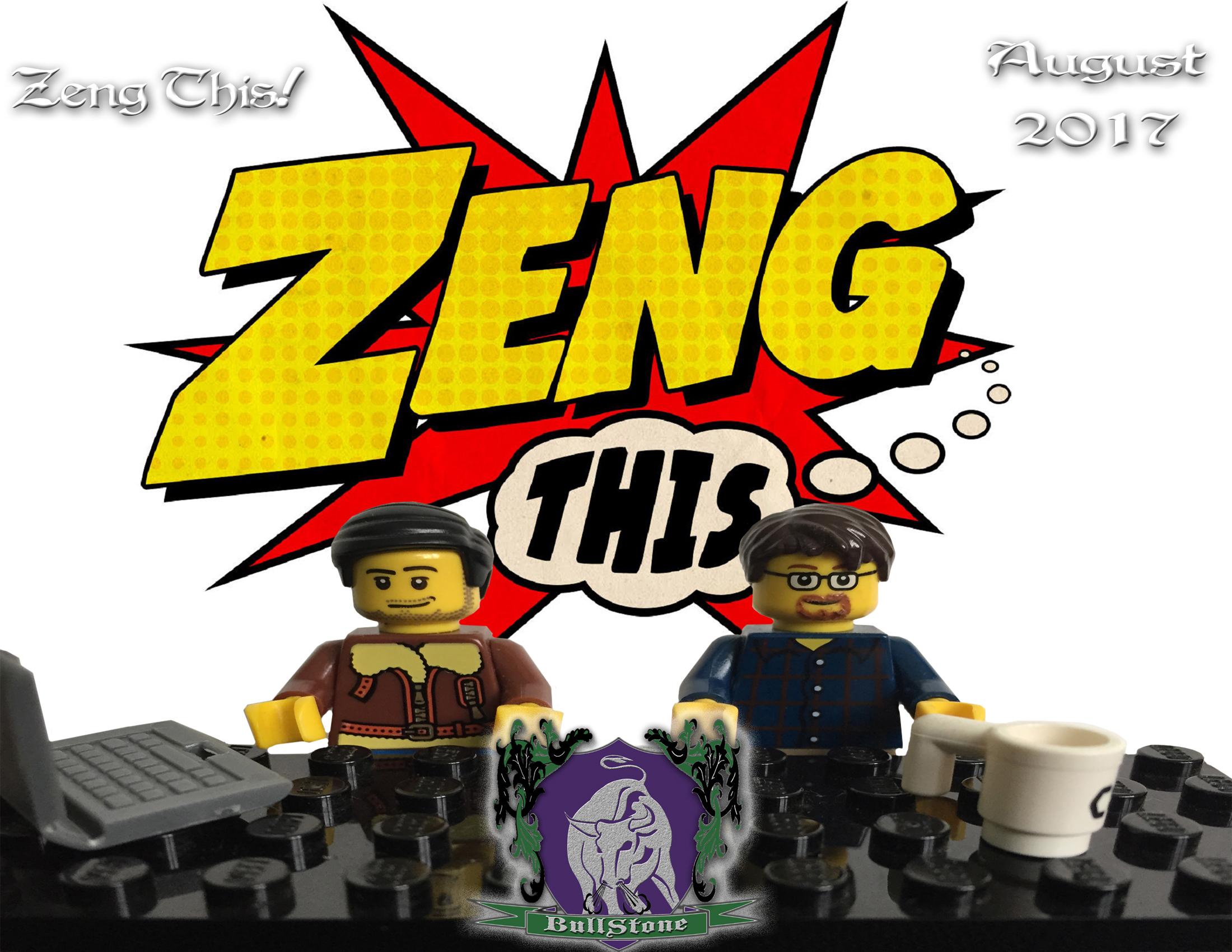 BullStone 30: Zeng This!, August 2017